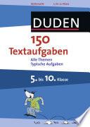 150 Textaufgaben 5  bis 10  Klasse