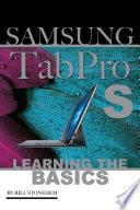 Samsung Tab Pro S: Learning the Basics