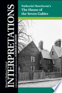 Nathaniel Hawthorne s The House of the Seven Gables
