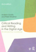 Critical Reading and Writing in the Digital Age: An Introductory Coursebook