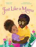 Book Just Like a Mama