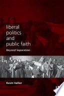 Liberal Politics and Public Faith