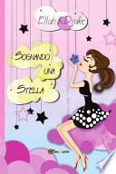 Sognando una stella