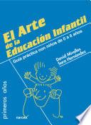 El arte de la Educaci  n Infantil   educar desde el amor y el respeto
