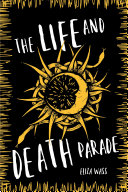 The Life and Death Parade Book PDF