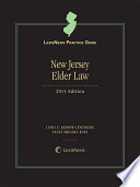 LexisNexis Practice Guide  New Jersey Elder Law  2015 Edition