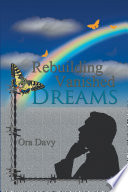 Rebuilding Vanished Dreams