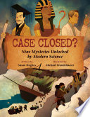 Case Closed? : including the missing female pharaoh...