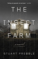 The Insect Farm One Man May Know His Own Brother And