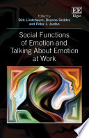 Social Functions Of Emotion And Talking About Emotion At Work
