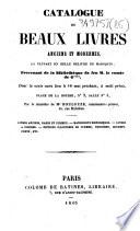 Catalogue de beaux livres anciens et modernes, la plupart en belle reliure en maroquin, provenant de la bibliothèque de feu M. le comte de G****