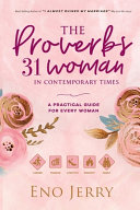 The Proverbs 31 Woman In Contemporary Times