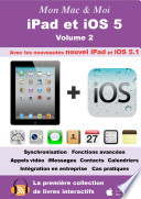 iPad et iOS 5   Volume 2