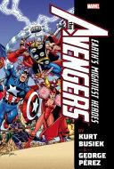 Avengers by Kurt Busiek   George Perez Omnibus