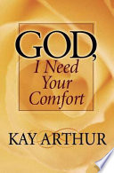 God  I Need Your Comfort