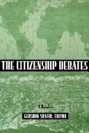 The Citizenship Debates