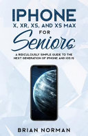 Iphone X Xr Xs And Xs Max For Seniors