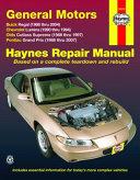 General Motors Buick Regal, Chevrolet Lumina,Olds Cutlass Supreme,Pontiac Grand Prix, 1988-2007