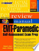 Prentice Hall Health Review Manual for the EMT Paramedic Self Assessment Exam Prep