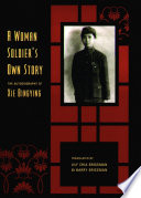 A Woman Soldier s Own Story