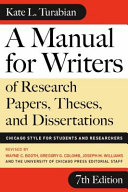 A Manual for Writers of Research Papers, Theses, and Dissertations, Seventh Edition