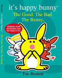 It s Happy Bunny  4  The Good  the Bad  and the Bunny