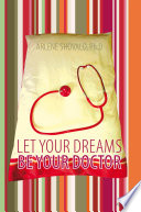 Let Your Dreams Be Your Doctor