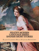 Heath S Modern Language Series Spanish Short Stories