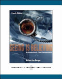 Seeing is believing : an introduction to visual communication