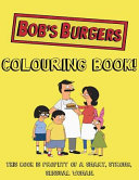 Bob s Burgers Colouring Book