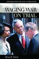 Waging War on Trial