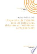 L'expression de l'altérité dans les littératures africaines et caribéennes