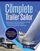 The Complete Trailer Sailor  How to Buy  Equip  and Handle Small Cruising Sailboats