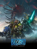 The Art of Blizzard Entertainment A Tremendous Impact On The