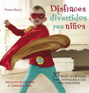 Disfraces divertidos para ninos / Cute and Easy Costumes for Kids