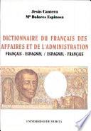 illustration Dictionnaire du français des affaires et de l'administration français-espagnol