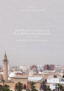 Arab Women's Activism and Socio-Political Transformation