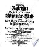 Warhafftige Nachrichten der ... Buchdrucker-Kunst ... und denen darinn eingeführten Gebräuchen auch eingeschlichenen Missbräuchen ... aus bewährtesten Urkunden, etc