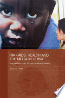 HIV   AIDS  Health and the Media in China