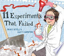Eleven Experiments that Failed