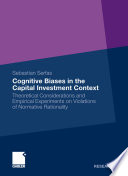 Cognitive Biases In The Capital Investment Context