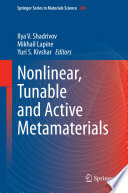 Nonlinear  Tunable And Active Metamaterials : were initially suggested for the...