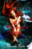 A Mermaid's Love : Fantasy Erotica Sex
