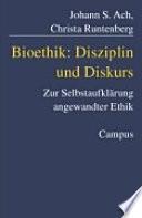 Bioethik: Disziplin und Diskurs