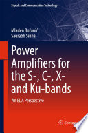 Power Amplifiers for the S   C   X  and Ku bands