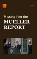 Missing From The Mueller Report