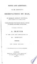 Notes and additions to dr   D   Hartley s Observations on man  transl