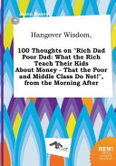 Hangover Wisdom  100 Thoughts on Rich Dad Poor Dad