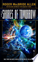 The Shores Of Tomorrow : against humanity can save it...a bold new plan...