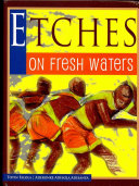 Etches on Fresh Waters